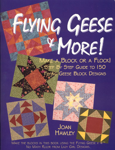 Flying Geese & More! Book